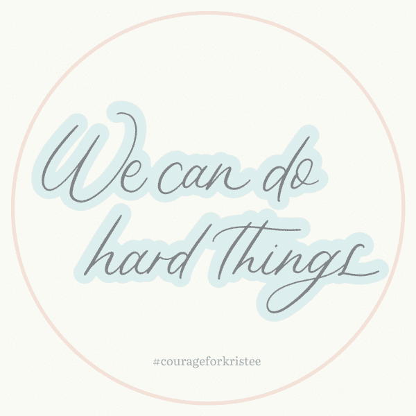 """We Can Do Hard Things"" Sticker"