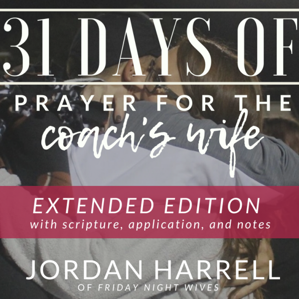 31 days prayer extended edition coach's wife