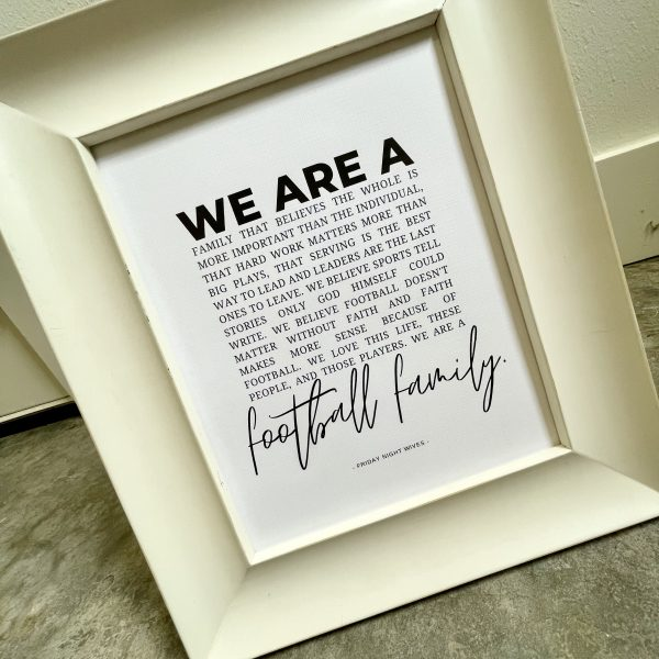 We are a football family print